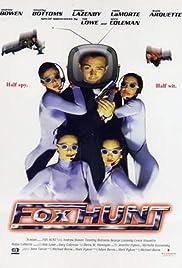 Fox Hunt(1996) Poster - Movie Forum, Cast, Reviews