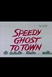 Speedy Ghost to Town Poster