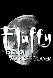 Fluffy the English Vampire Slayer Poster