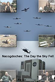 Nacogdoches: The Day the Sky Fell Poster