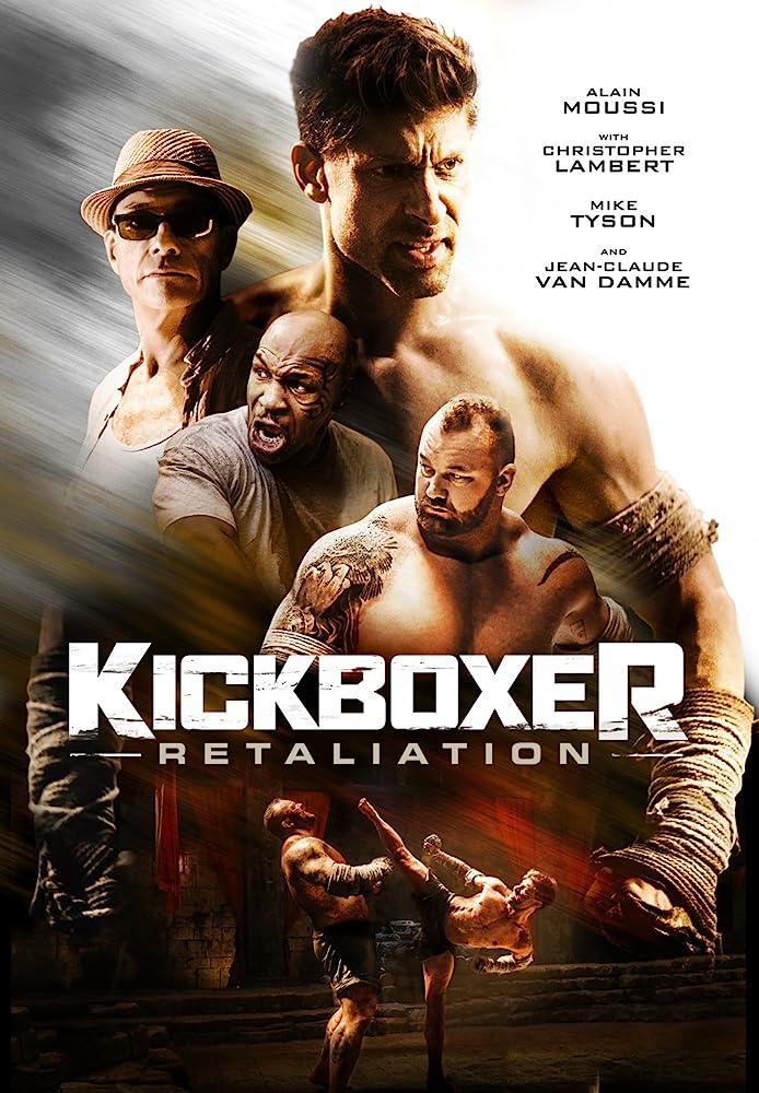 فيلم Kickboxer Retaliation 2018 مترجم