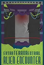 Extra Terrorestrial Alien Encounter Poster