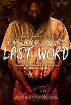 Primary image for Johnny Frank Garrett's Last Word