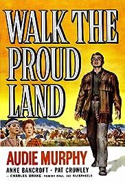 Walk the Proud Land(1956) Poster - Movie Forum, Cast, Reviews
