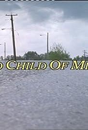 No Child of Mine(1993) Poster - Movie Forum, Cast, Reviews