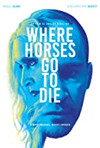Primary image for Where Horses Go to Die