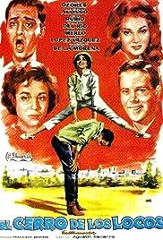 El cerro de los locos Poster
