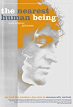 The Nearest Human Being