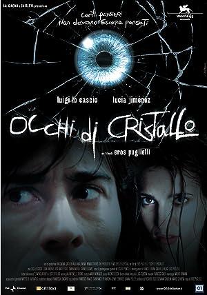 Occhi di cristallo (2004)