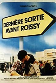 Last Exit Before Roissy Poster