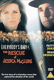 Everybody's Baby: The Rescue of Jessica McClure(1989) Poster - Movie Forum, Cast, Reviews