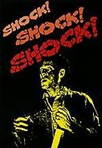 Shock! Shock! Shock!