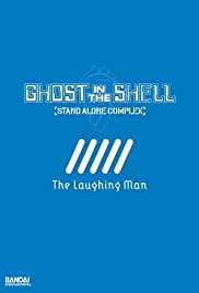 Ghost in the Shell: Stand Alone Complex - The Laughing Man Poster