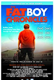 The Fat Boy Chronicles (2010) Poster - Movie Forum, Cast, Reviews