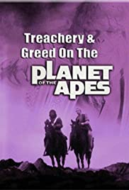 Treachery and Greed on the Planet of the Apes Poster