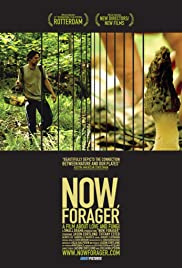 Now, Forager(2012) Poster - Movie Forum, Cast, Reviews