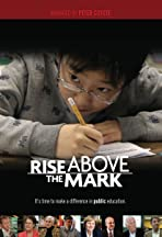 Rise Above the Mark