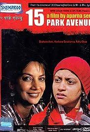 15 Park Avenue(2005) Poster - Movie Forum, Cast, Reviews