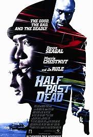 Half Past Dead (2002) Poster