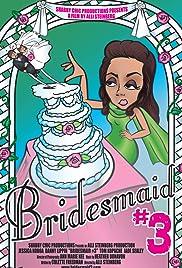 Bridesmaid #3 Poster