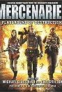 Mercenaries: Playground of Destruction (2005) Poster