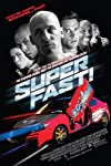 Film Review: 'Superfast!'