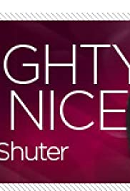 Naughty But Nice with Rob Shuter Poster