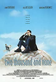 Two Thousand and None Poster
