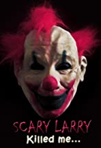 Scary Larry