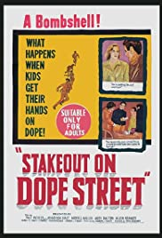 Stakeout on Dope Street(1958) Poster - Movie Forum, Cast, Reviews