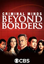 Primary image for Criminal Minds: Beyond Borders