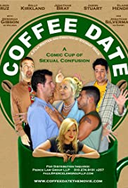 Coffee Date (2006) Poster - Movie Forum, Cast, Reviews