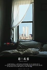 8:46(2011) Poster - Movie Forum, Cast, Reviews
