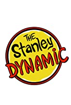 The Stanley Dynamic