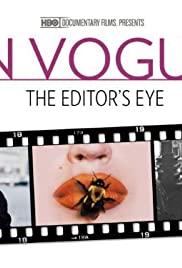 In Vogue: The Editor's Eye(2012) Poster - Movie Forum, Cast, Reviews
