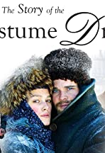 The Story of the Costume Drama