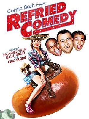 Refried Comedy (2014)