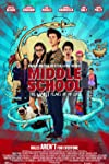 Film Review: 'Middle School: The Worst Years of My Life'