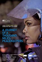 A Journey of a Thousand Miles: Peacekeepers