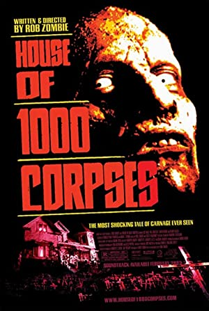 House of 1000 Corpses Pelicula Poster