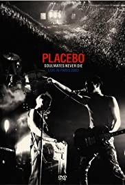 Placebo: Soulmates Never Die - Live in Paris 2003 (2004) Poster - Movie Forum, Cast, Reviews