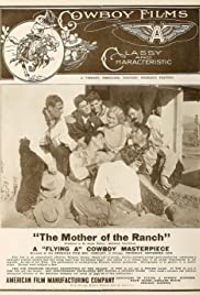 The Mother of the Ranch Poster