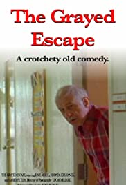 The Grayed Escape Poster