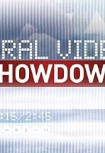 Viral Video Showdown