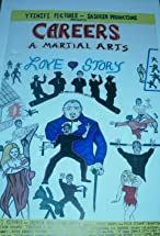 Primary image for Careers: A Martial Arts Love Story