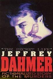 The Secret Life: Jeffrey Dahmer(1993) Poster - Movie Forum, Cast, Reviews