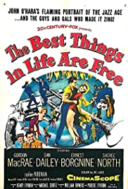 The Best Things in Life Are Free Poster