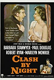 Clash by Night(1952) Poster - Movie Forum, Cast, Reviews