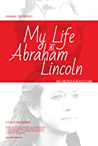 My Life as Abraham Lincoln (2012) Poster