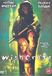 Wishcraft (2002) Poster - Movie Forum, Cast, Reviews